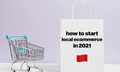 كيف تبدأ Ecom Local او Cash on Delivery خطوة بخطوة في 2021